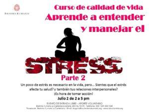 Julio 2 Aprende a manejar el estres (Parte 2)