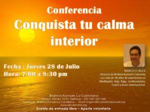 Julio 28 Conferencia Conquista tu calma interior