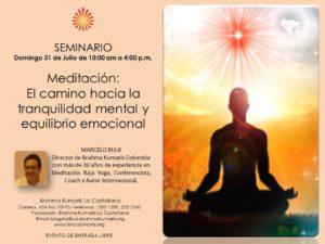 Julio 31 Seminario Meditación el camino para lograr tranquilidad