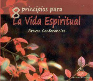 8 Principios para la vida espiritual