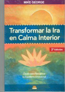 Transformar la ira en Calma Interior