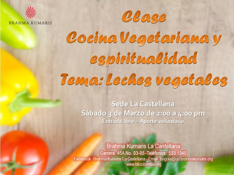 Clase de cocina vegetariana leches vegetales brahma - Clases de cocina medellin ...